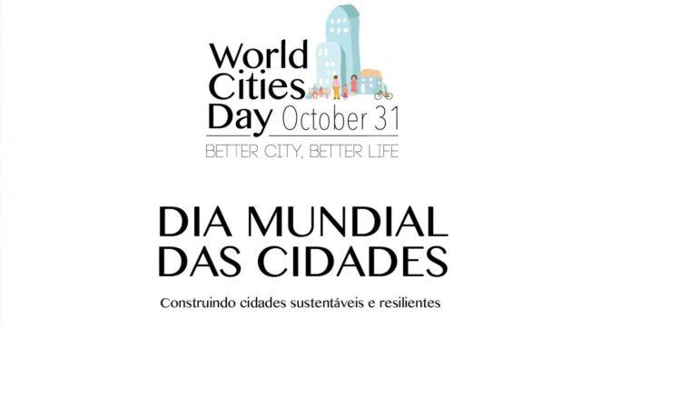 Celebração do Dia Mundial de Cidades tem resiliência como foco