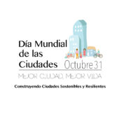 Día mundial de las ciudades elige resiliencia como foco